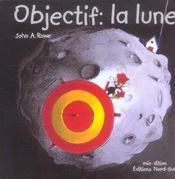 Objectif, la lune - Intérieur - Format classique
