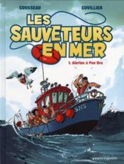 Les sauveteurs en mer t.1 ; alerte à Pen Dru - Couverture - Format classique