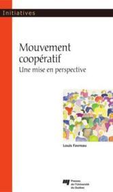 Mouvement coopératif ; une mise en perspective - Couverture - Format classique