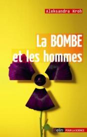 La bombe et les hommes - Couverture - Format classique