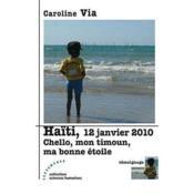 Haïti, 12 janvier 2010 : chello, mon timoun, ma bonne étoile - Couverture - Format classique