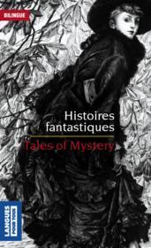 Histoires fantastiques ; tales of mystery - Couverture - Format classique