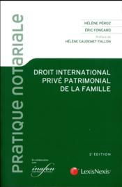 Droit international privé patrimonial de la famille - Couverture - Format classique