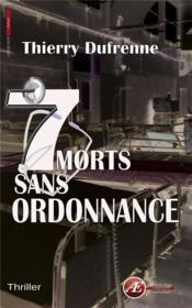 7 morts sans ordonnance - Couverture - Format classique