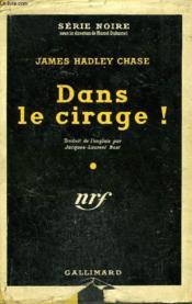 Dans Le Cirage! (Strictly For Cash) Collection : Serie Noire Avec Jaquette N° 99 - Couverture - Format classique