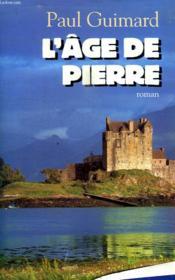 L Age De Pierre. - Couverture - Format classique