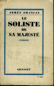 Le Soliste Sa Majeste. - Couverture - Format classique