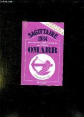 Guides Astrologiques Pour 1984. Sagittaire . - Couverture - Format classique