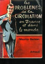 Les Problemes De La Circulation En France Et Dans Le Monde - Couverture - Format classique