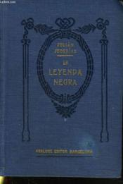 LA LEYENDA NEGRA. Estudios acerca del concepto de España en el extranjero. - Couverture - Format classique