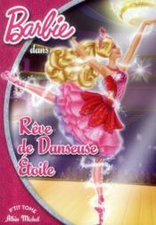 Barbie t.13 ; rêve de danseuse étoile - Couverture - Format classique