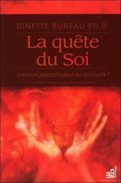 La quête du soi ; aventure psychologique ou spirituelle ? - Couverture - Format classique