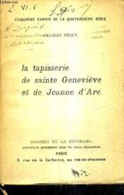 La Tapisserie De Sainte Genevieve Et De Jeanne D'Arc. - Couverture - Format classique