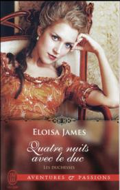Les duchesses T.8 ; quatre nuits avec le duc - Couverture - Format classique