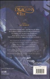 Chroniques des dragons de Ter t.1 ; la horde - 4ème de couverture - Format classique