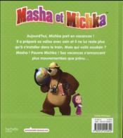 Masha et Michka ; bonnes vacances Michka ! - 4ème de couverture - Format classique
