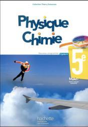 Physique-chimie ; cycle 4 ; 5e ; livre de l'élève (édition 2017) - Couverture - Format classique