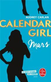 Calendar girl T.3 ; mars - Couverture - Format classique