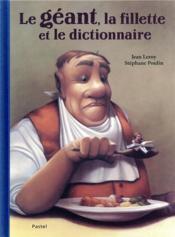 Le géant, la fillette et le dictionnaire - Couverture - Format classique