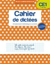 Cahier de dictées ; CE1 ; 7/8 ans (édition 2019) - Couverture - Format classique