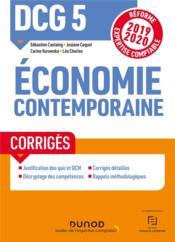 DCG 5 ; économie contemporaine ; corrigés (édition 2019/2020) - Couverture - Format classique