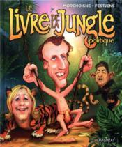 Le livre de la jungle politique - Couverture - Format classique