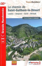 Le chemin de Saint-Guilhem-le-Désert ; Lozère, Aveyron, Gard, Hérault : GR 7 - Couverture - Format classique