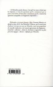 Héraclite l'obscur ; fragments du même - 4ème de couverture - Format classique