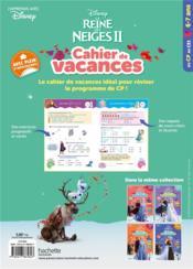 La Reine des Neiges 2 ; cahier de vacances ; du CP au CE1 - 4ème de couverture - Format classique