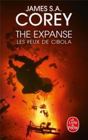 The expanse T.4 ; les feux de Cibola - Couverture - Format classique