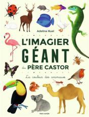 L'imagier géant du Père castor ; la couleur des animaux - Couverture - Format classique
