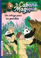 La cabane magique T.43 ; un refuge pour les pandas - Couverture - Format classique