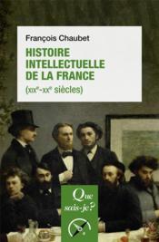 Histoire intellectuelle de la France (XIXe-XXe siècles) - Couverture - Format classique