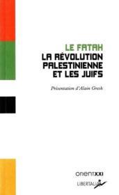La révolution palestinienne et les juifs - Couverture - Format classique
