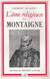 L'âme religieuse de Montaigne - Couverture - Format classique