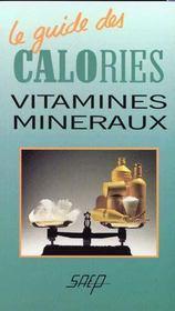 Le guide des calories vitamines mineraux - Intérieur - Format classique