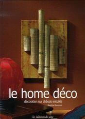 Le home déco ; décoration sur châssis entoilés - Intérieur - Format classique