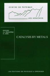 Catalysis by metals - Couverture - Format classique