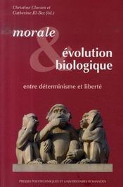Morale et évolution biologique ; entre déterminisme et liberté - Intérieur - Format classique