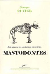 Recherches sur les ossements fossiles t.3 ; mastodontes - Intérieur - Format classique