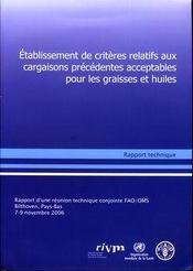 Etablissement de criteres relatifs aux cargaisons precedentes acceptables pour les graisses et huile - Couverture - Format classique