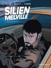 Silien Melville t.2 ; retour de manivelle - Couverture - Format classique