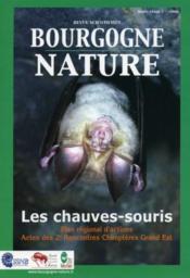 Revue Scientifique Bourgogne-Nature N.1 ; Les Chauves-Souris ; Plan Régional D'Actions ; Actes Des 2e Rencontres Chiroptères Grand Est (Edition 2006) - Couverture - Format classique