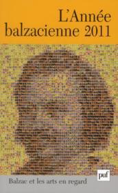 Revue L'Annee Balzacienne N.12 ; Balzac Et Les Arts En Regard (édition 2011) - Couverture - Format classique