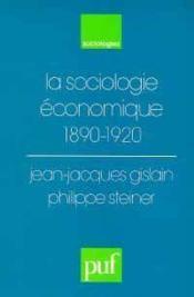 La sociologie economique 1890-1920 - Couverture - Format classique