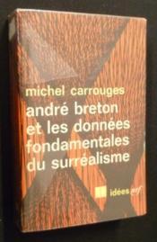 André Breton et les données fondamentales du surréalisme - Couverture - Format classique