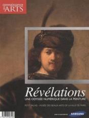 Connaissance Des Arts N.473 ; Révélations ; Une Odyssée Numérique Dans La Peinture - Couverture - Format classique