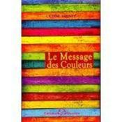 Le message des couleurs - Couverture - Format classique
