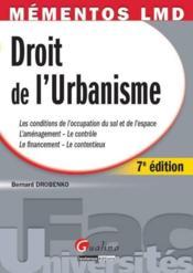 Droit de l'urbanisme (7e édition) - Couverture - Format classique