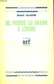 De Pierre Le Grand A Lenine. Collection : Les Documents Bleus. Notre Temps N° 52 - Couverture - Format classique